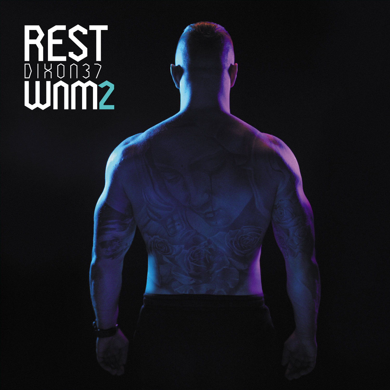 """""""Lecę w Górę"""" REST DIXON37 najnowszy klip z albumu WNM2."""