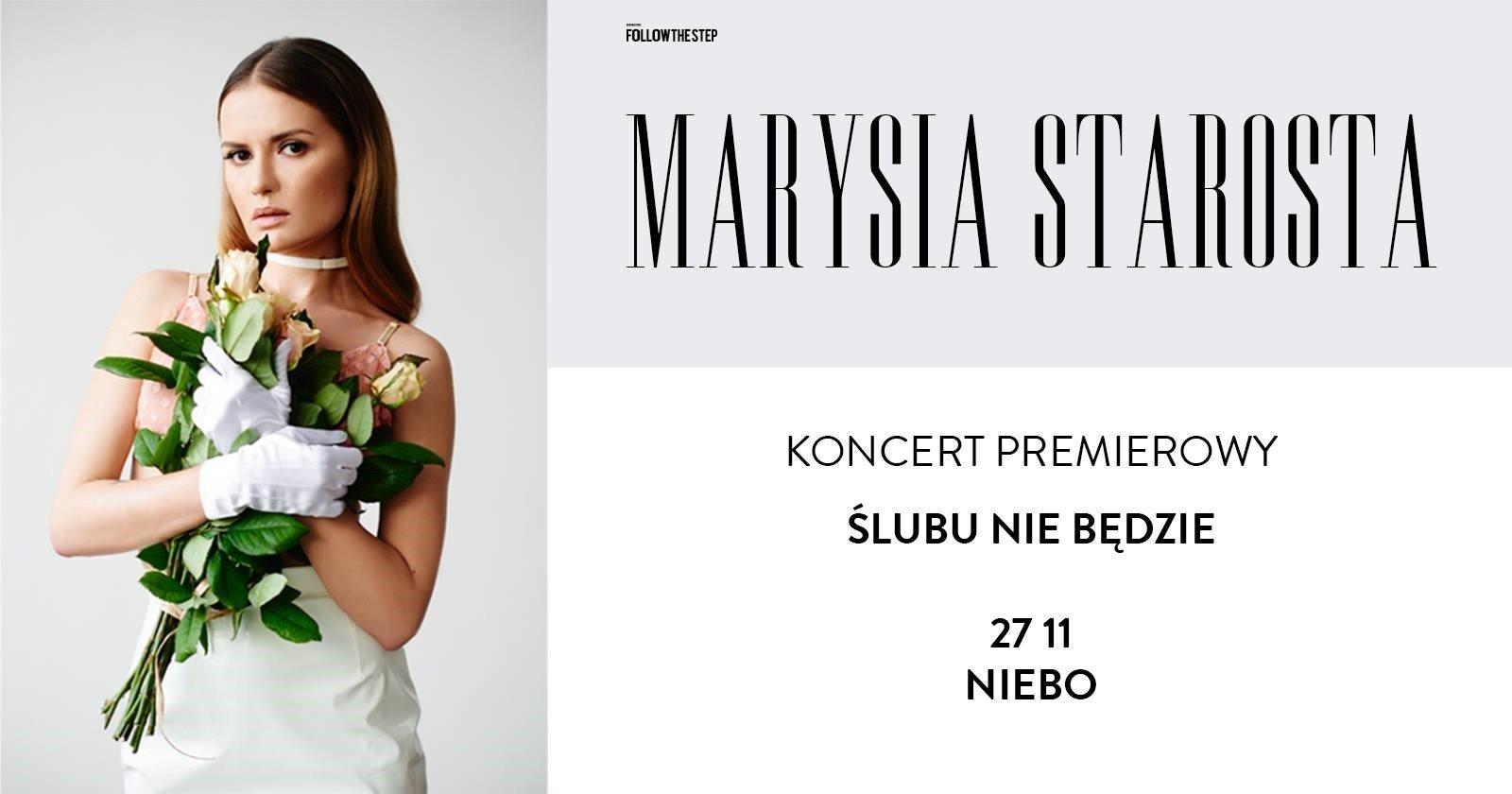 """Marysia Starosta – koncert premierowy """"Ślubu nie będzie"""" w Warszawie"""