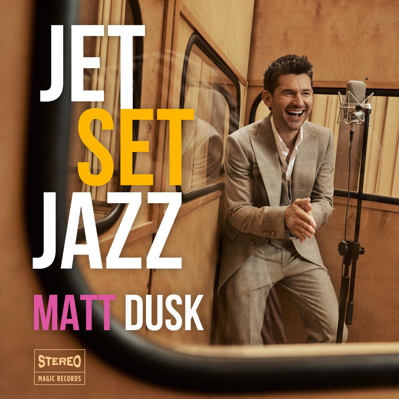 """Matt Dusk zaprasza na pokład """"JetSetJazz"""""""