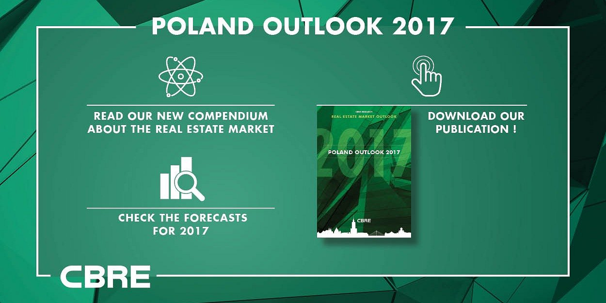"PREMIERE OF THE NEW CBRE REPORT ""POLAND OUTLOOK 2017"""