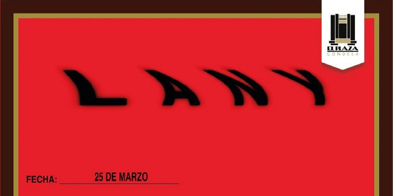 LANY EN VIVO EN EL PLAZA CONDESA