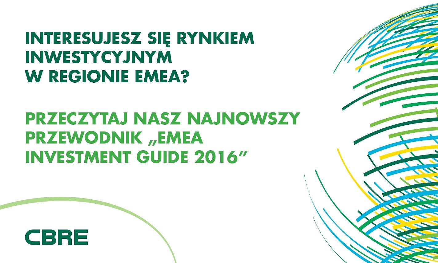 CBRE OPRACOWAŁO EMEA INVESTMENT GUIDE 2016
