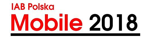 Raport Mobile 2018 autorstwa IAB Polska