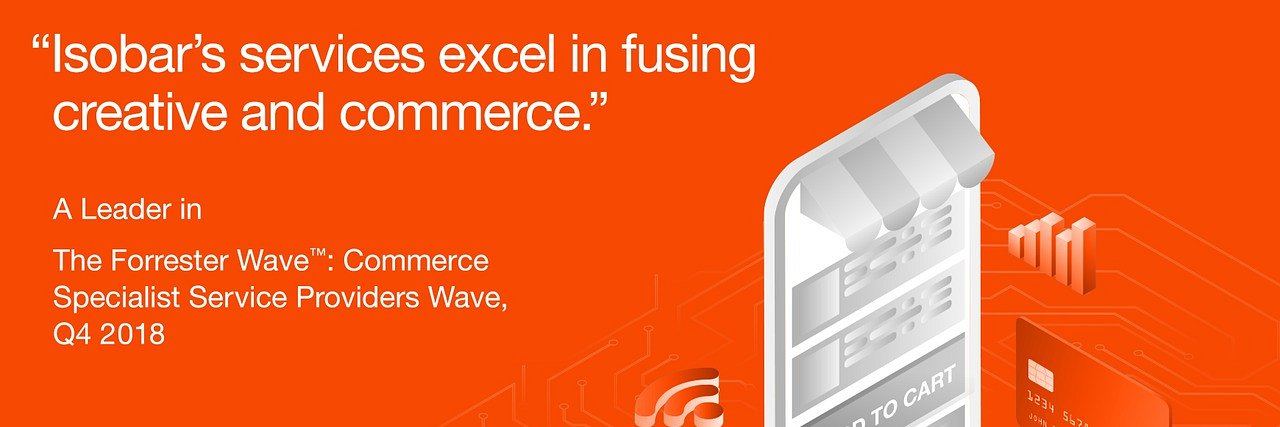 "Isobar liderem rankingu ""The Forrester Wave: Commerce Specialist Service Providers, Q4 2018"""