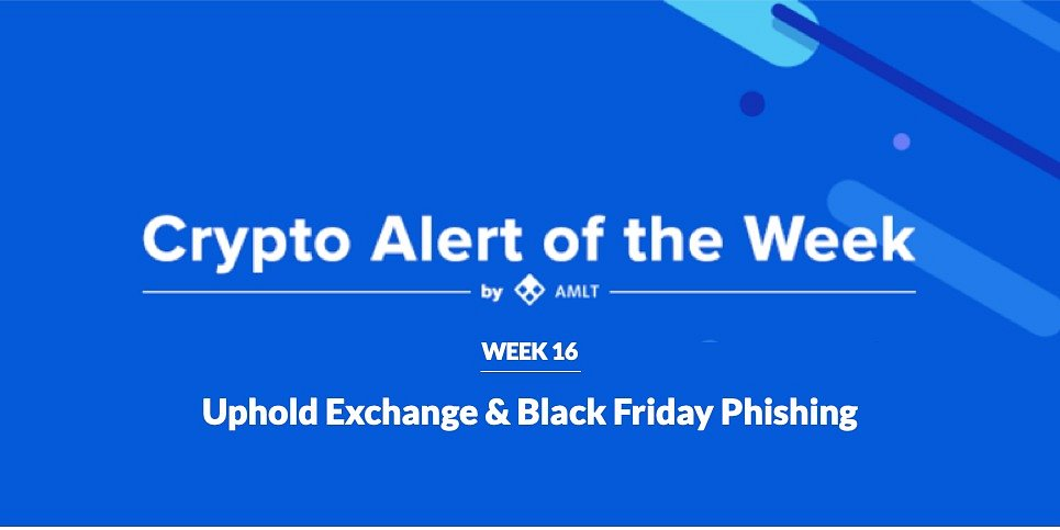 AMLT Crypto Alert Of The Week 16