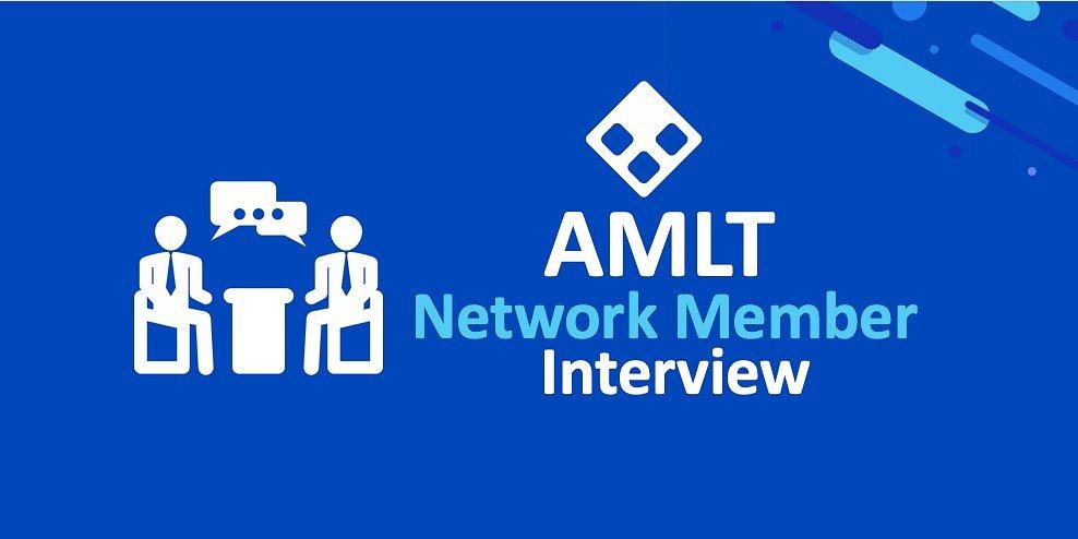 AMLT Network Member - Interview