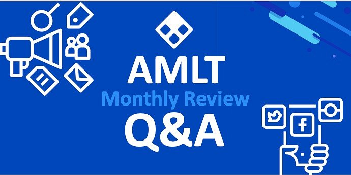 Facebook Live - AMLT Monthly Review And Q&A