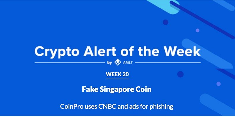Fake Singapore Coin - AMLT Crypto Alert of the Week