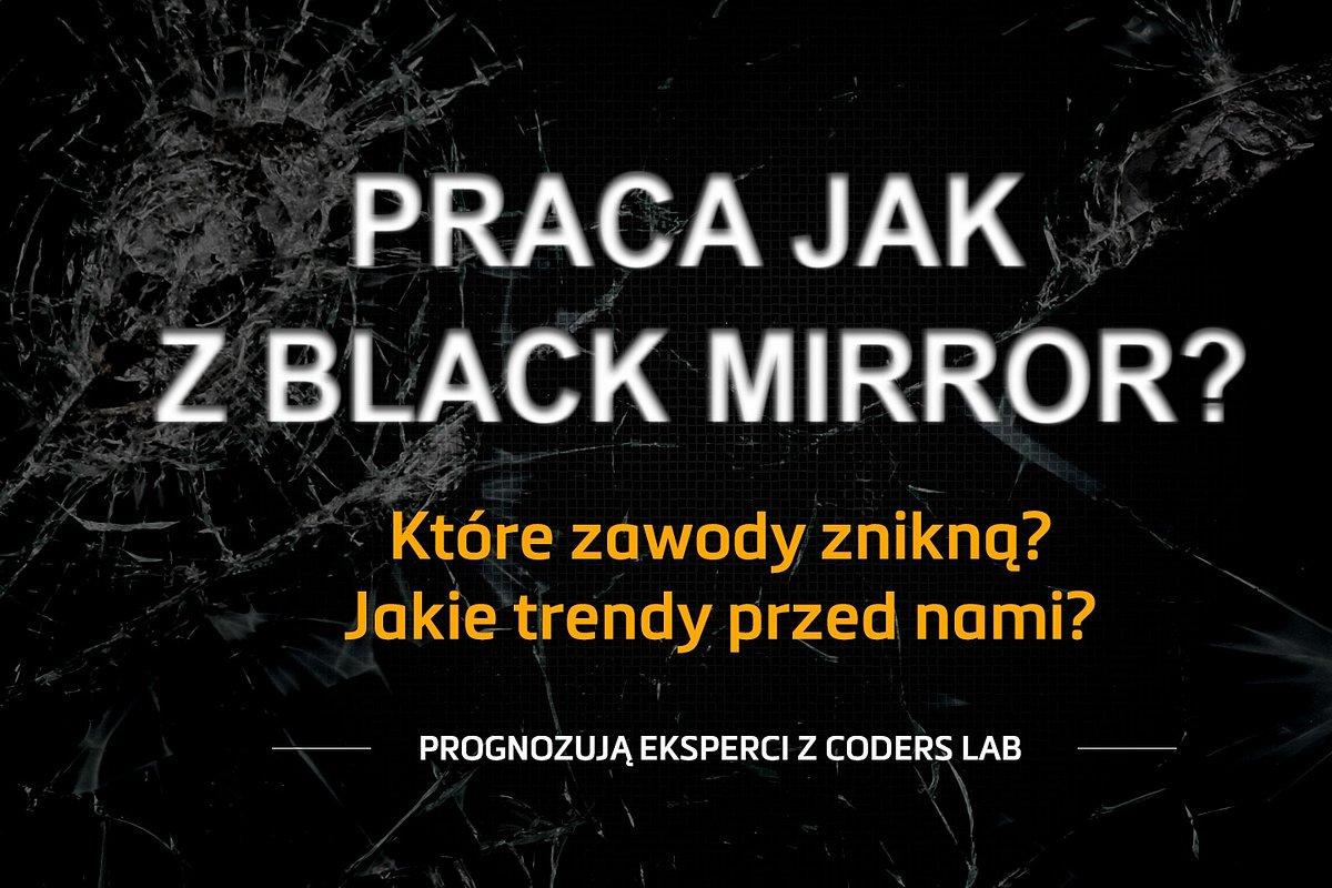 Praca jak z Black Mirror?
