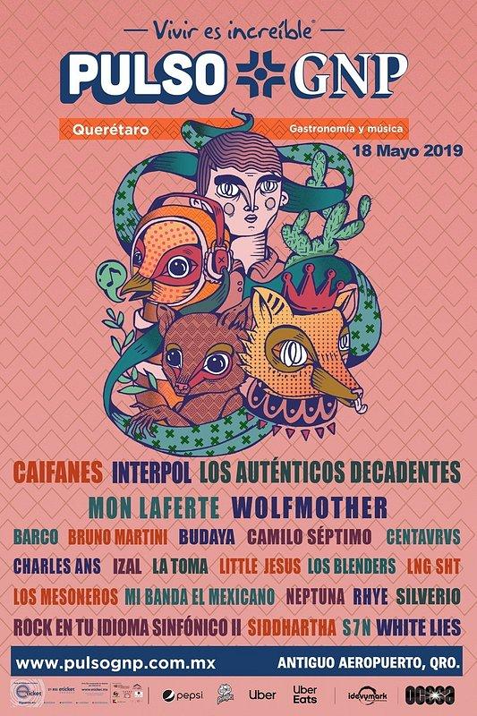 ¡¡El festival que llegó para quedarse!! Vuelve Pulso GNP a la ciudad de Querétaro con un explosivo lineup