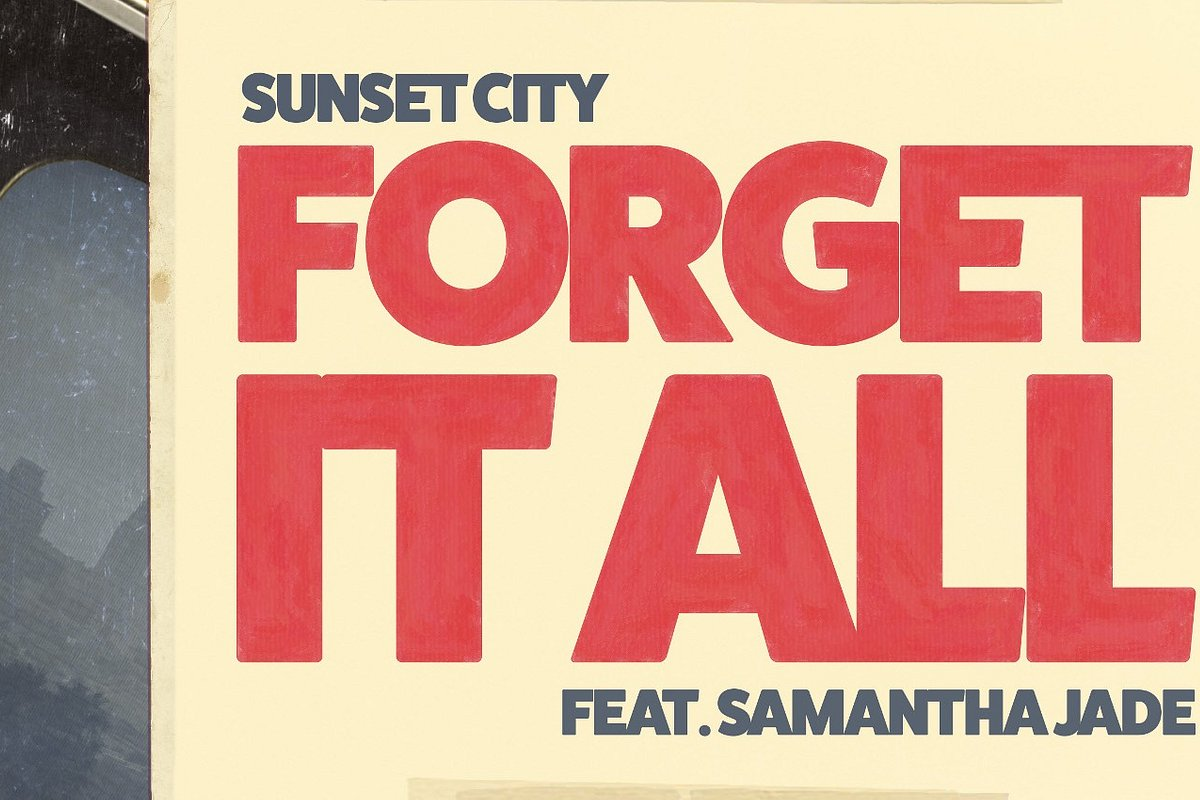 "Sunset City z Samanthą Jade w ""Forget It All"""