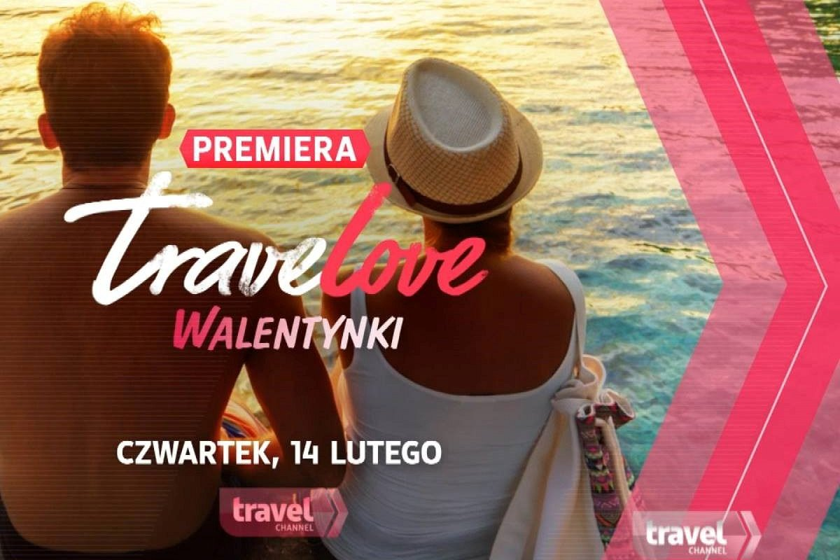 TraveLOVE walentynki w Travel Channel!