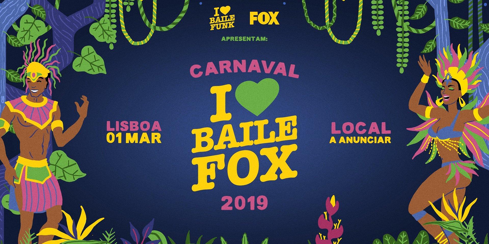 """I LOVE BAILE FOX. CARNAVAL EM LISBOA JUNTA FOX E """"I LOVE BAILE FUNK"""""""