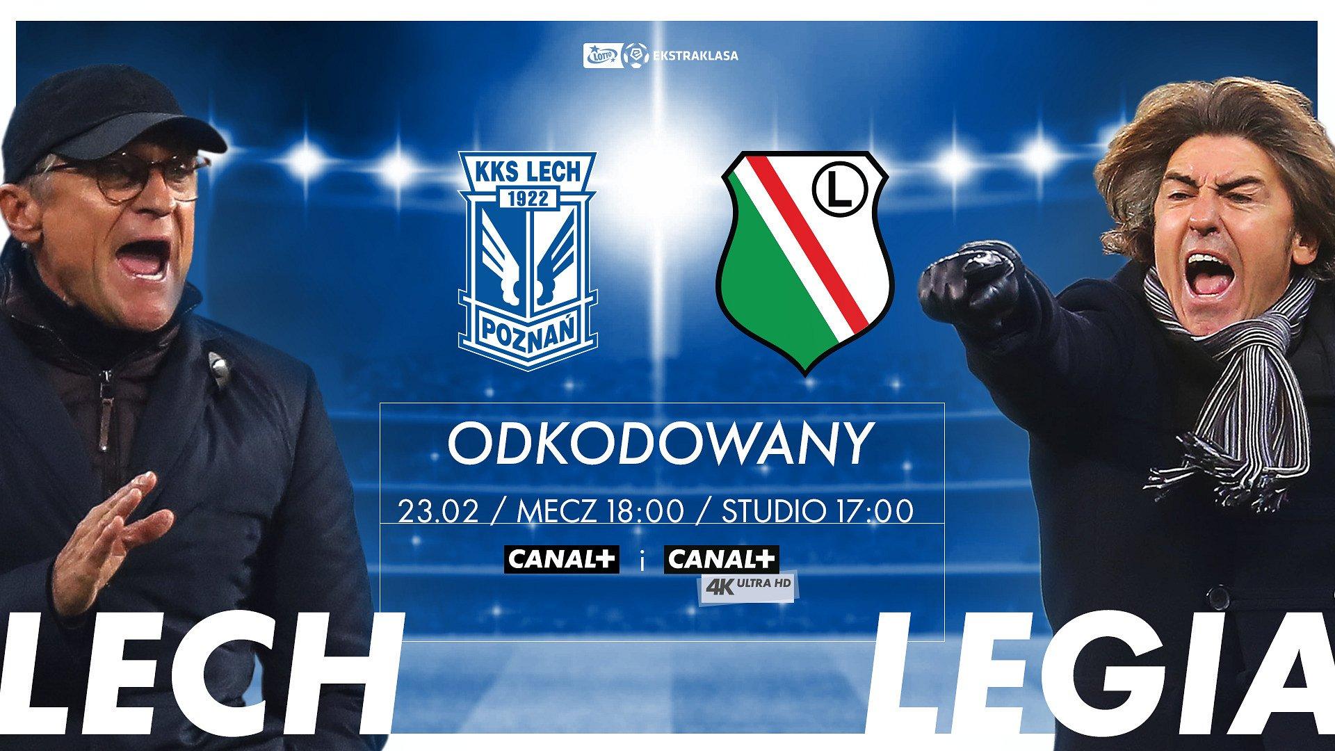 Mecz Lech Poznań - Legia Warszawa odkodowany w CANAL+