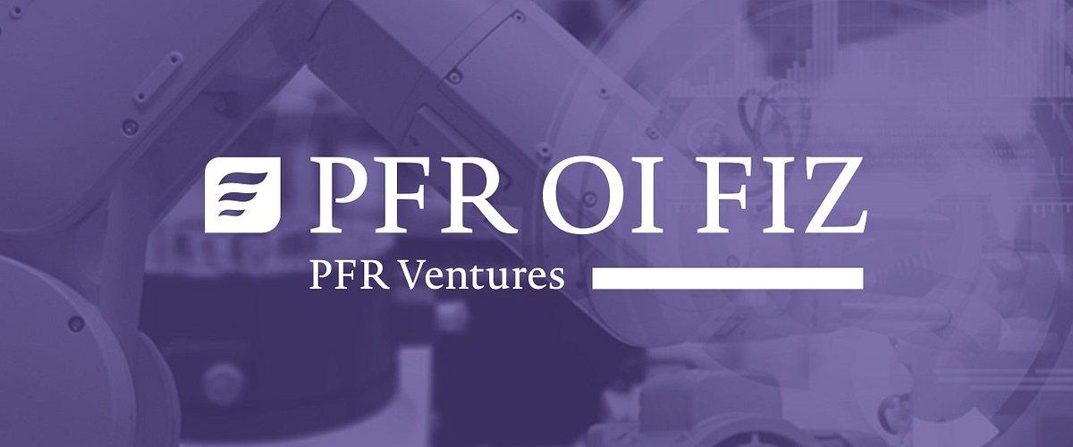 PFR Otwarte Innowacje: w ramach programu powstało 6 funduszy VC z łącznym budżetem ok. 670 mln PLN