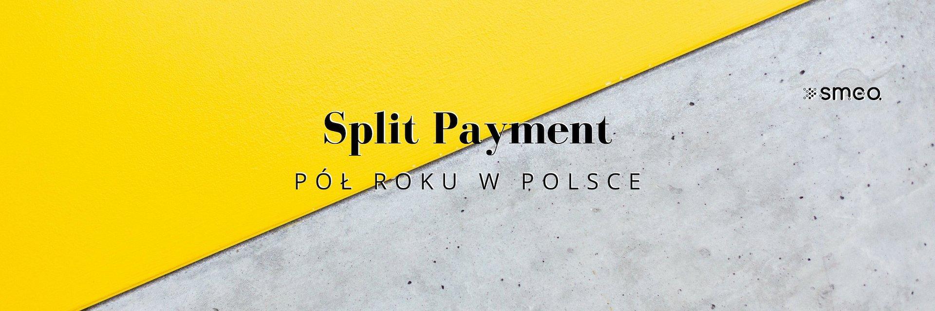 Split payment, czyli przedsiębiorcy podzieleni