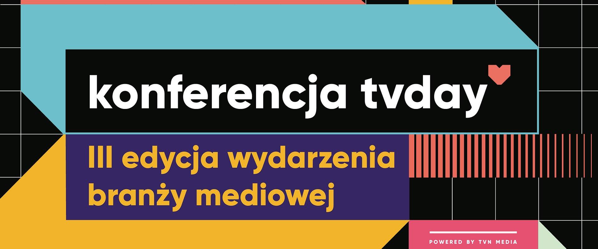 Konferencja tv day: 3 edycja. 3 oblicza telewizji. 3 gości specjalnych!