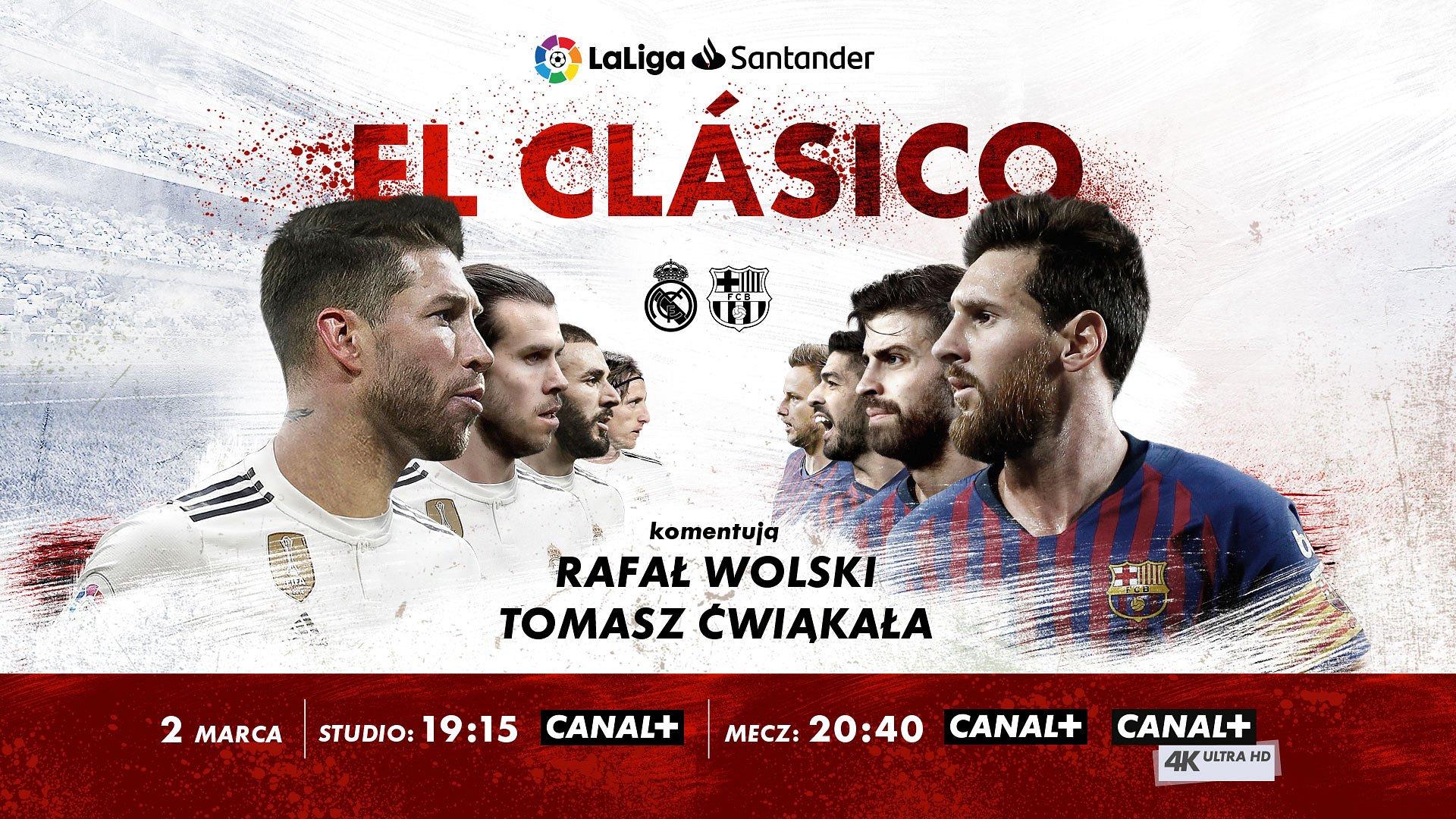 Real Madryt - FC Barcelona w sobotę w CANAL+ i CANAL+ 4K Ultra HD
