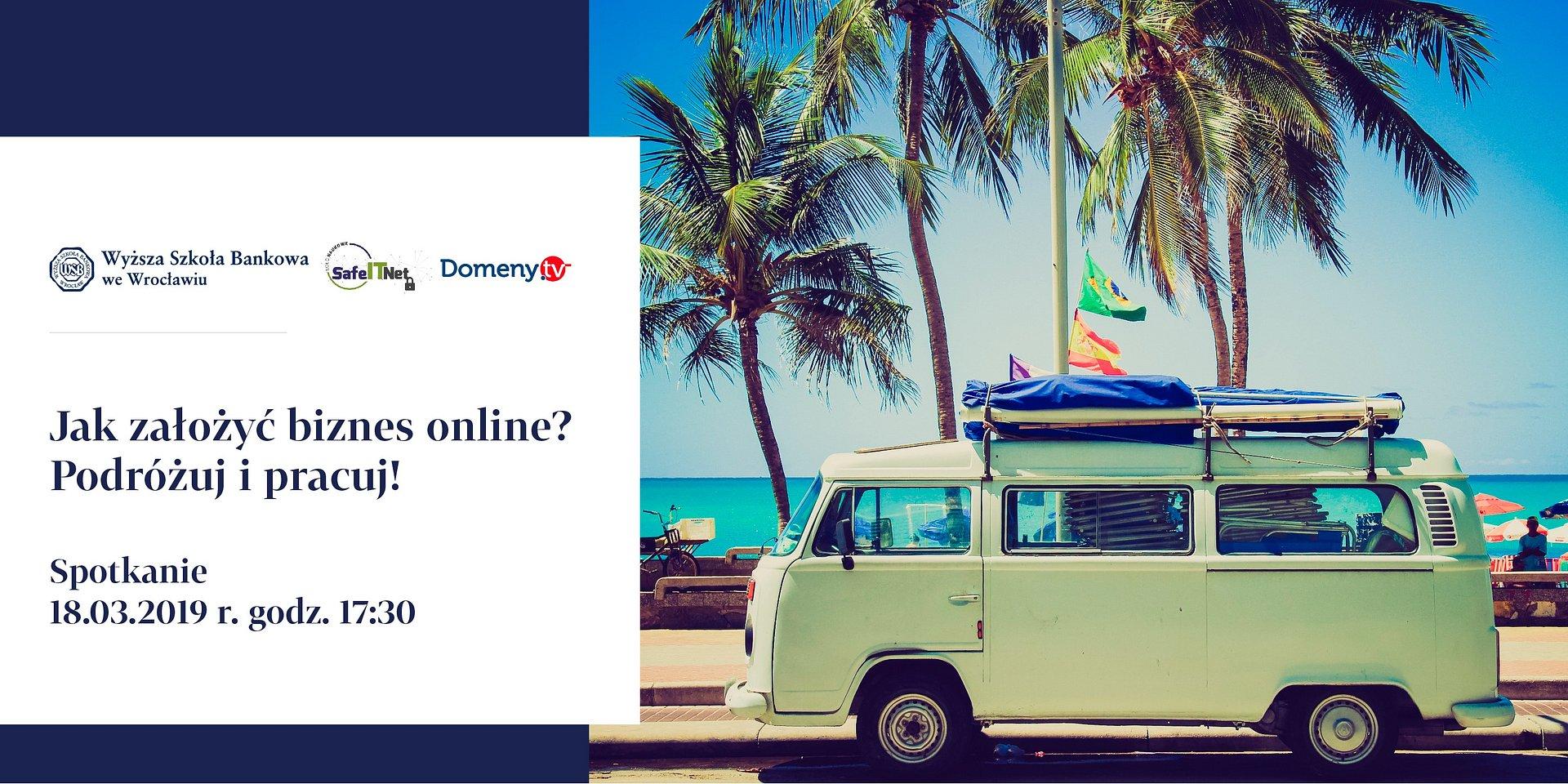 Jak założyć biznes online? Podróżuj i pracuj!