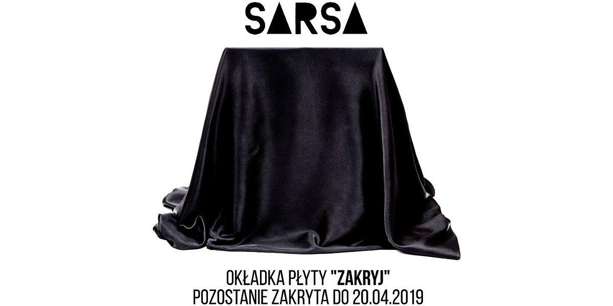 """Sarsa – trzeci album """"Zakryj"""" już w przedsprzedaży"""