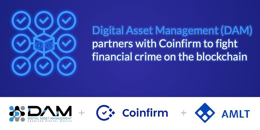 Digital Asset Management (DAM) partners with Coinfirm partners to fight financial crime on the blockchain
