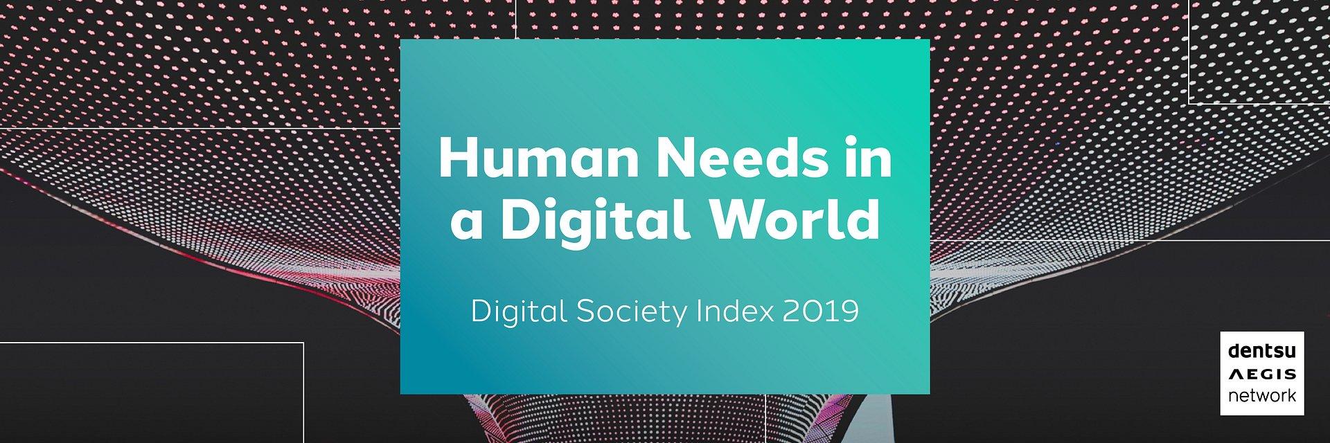 Digital Society Index 2019 - człowiek na pierwszym miejscu
