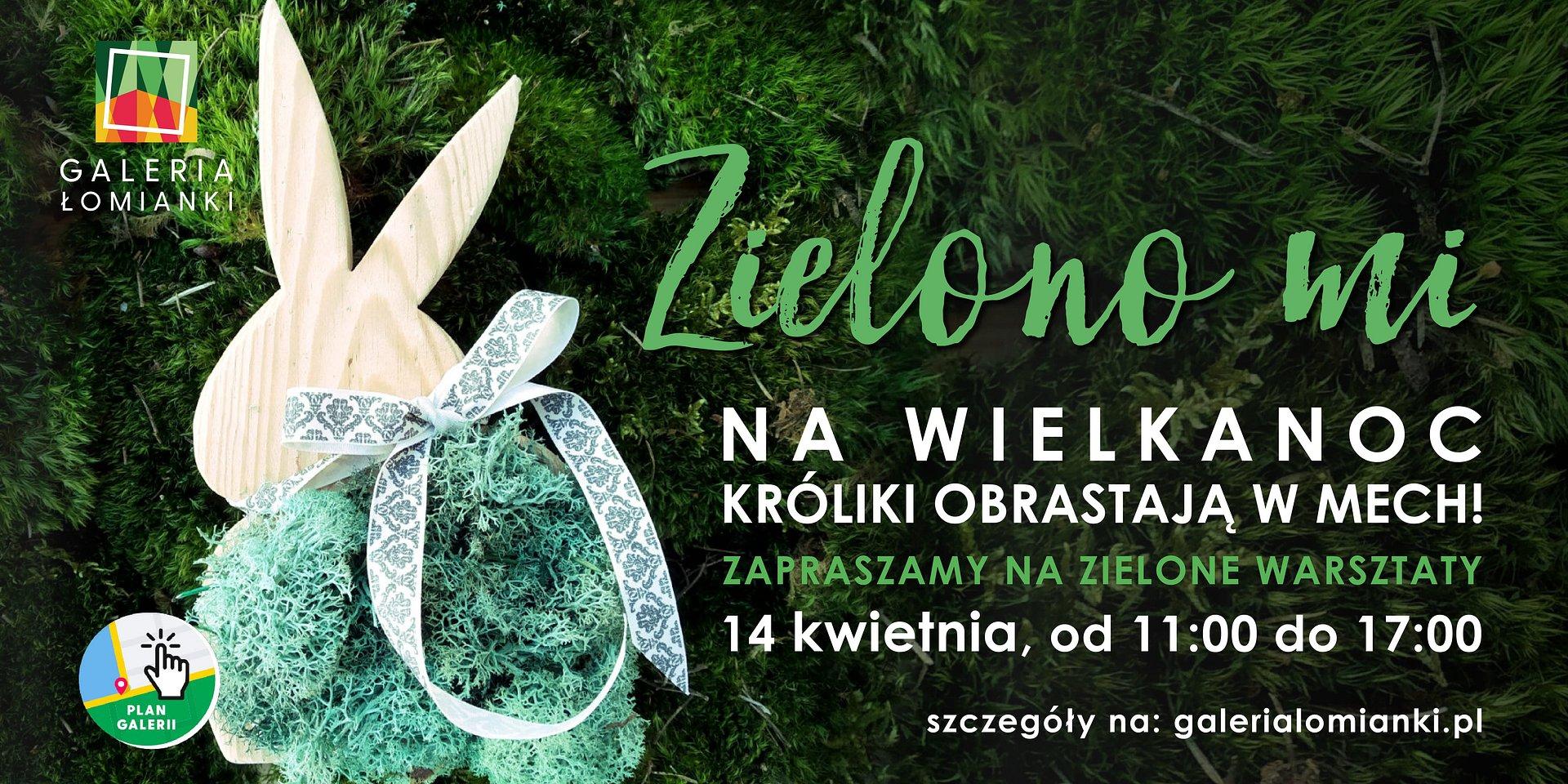 """Wielkanocne """"Zielono mi"""". Bezpłatne warsztaty tworzenia świątecznych królików w Galerii Łomianki!"""