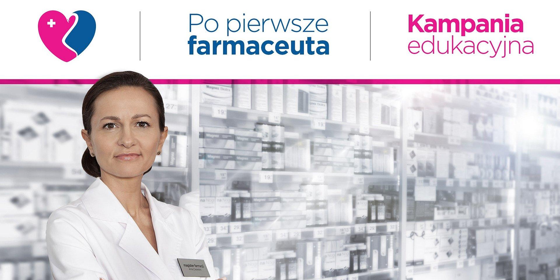 """Tylko 10 procent Polaków chodzi do apteki po poradę. Wiedzę na temat leków czerpiemy z Internetu. Rusza kampania edukacyjna """"Po pierwsze farmaceuta"""""""