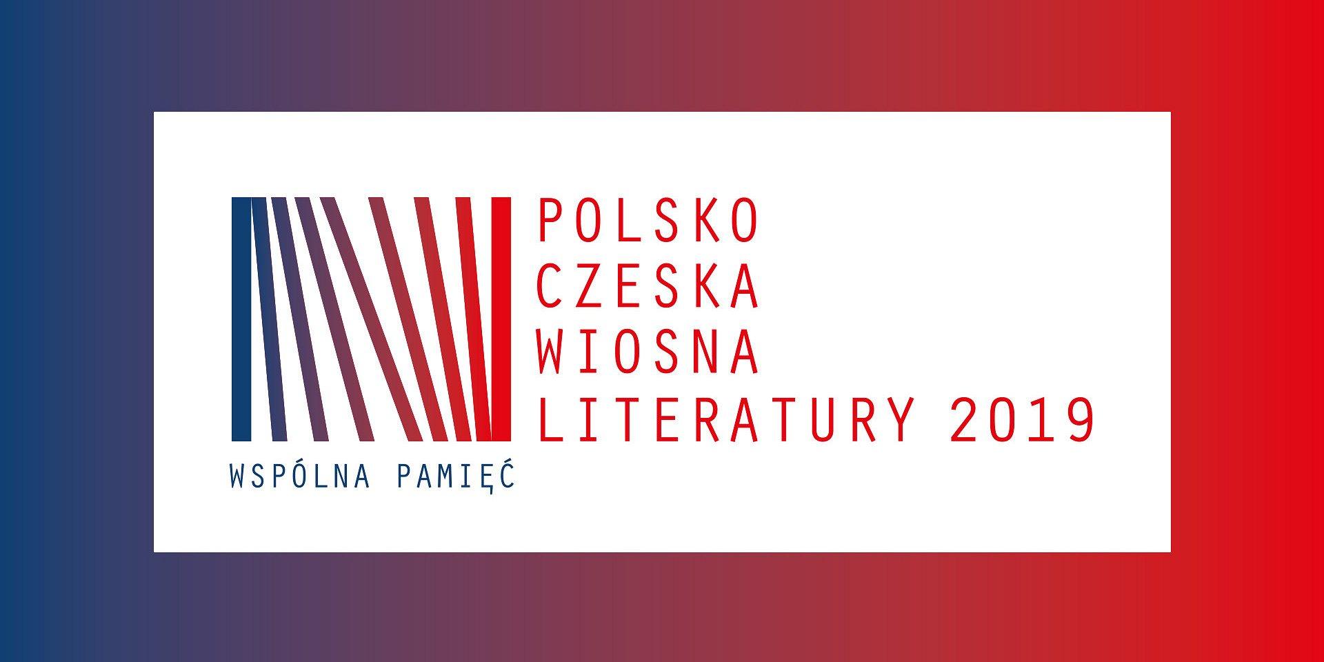 Wspólna pamięć. Polsko-Czeska Wiosna Literatury 2019
