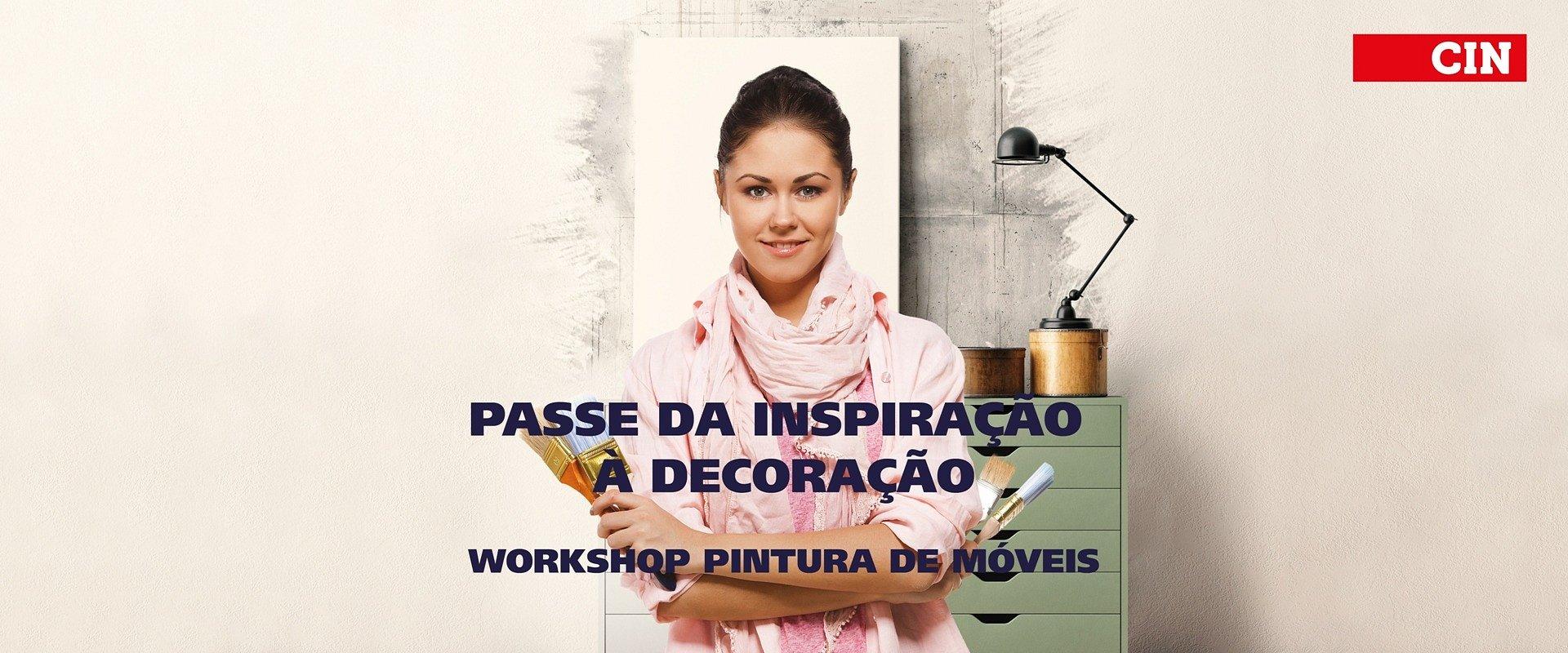 "Workshop CIN sobre ""Pintura de Móveis"" dá nova vida à Primavera"