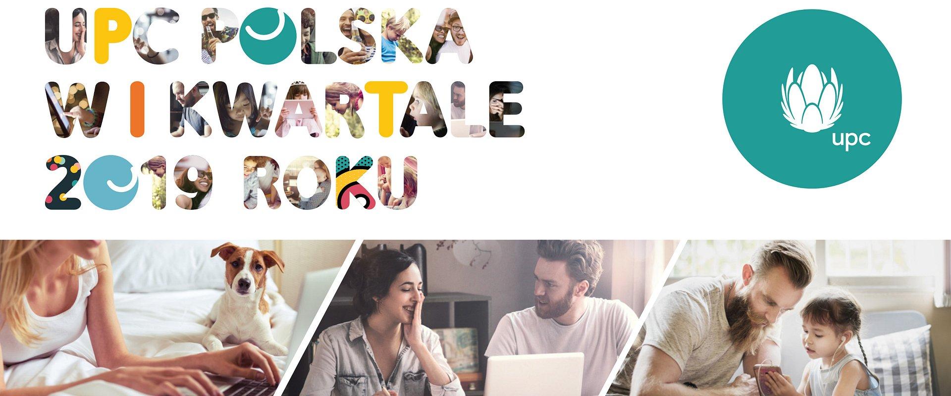 UPC Polska kontynuuje wzrost bazy klientów i rozwój biznesu