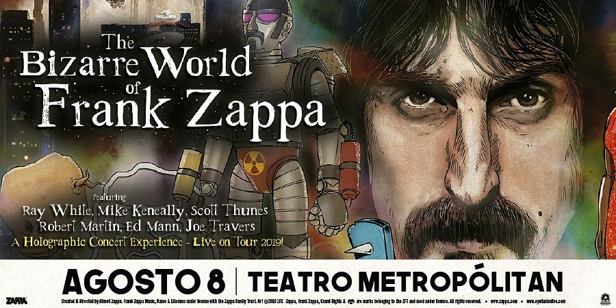 THE BIZARRE WORLD OF FRANK ZAPPA- HOLOGRAM TOUR