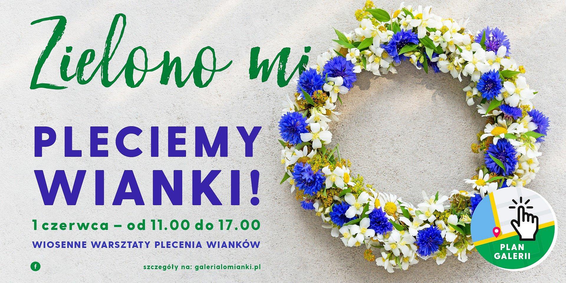 Kwiaty we włosach, czyli wianki w Galerii Łomianki!