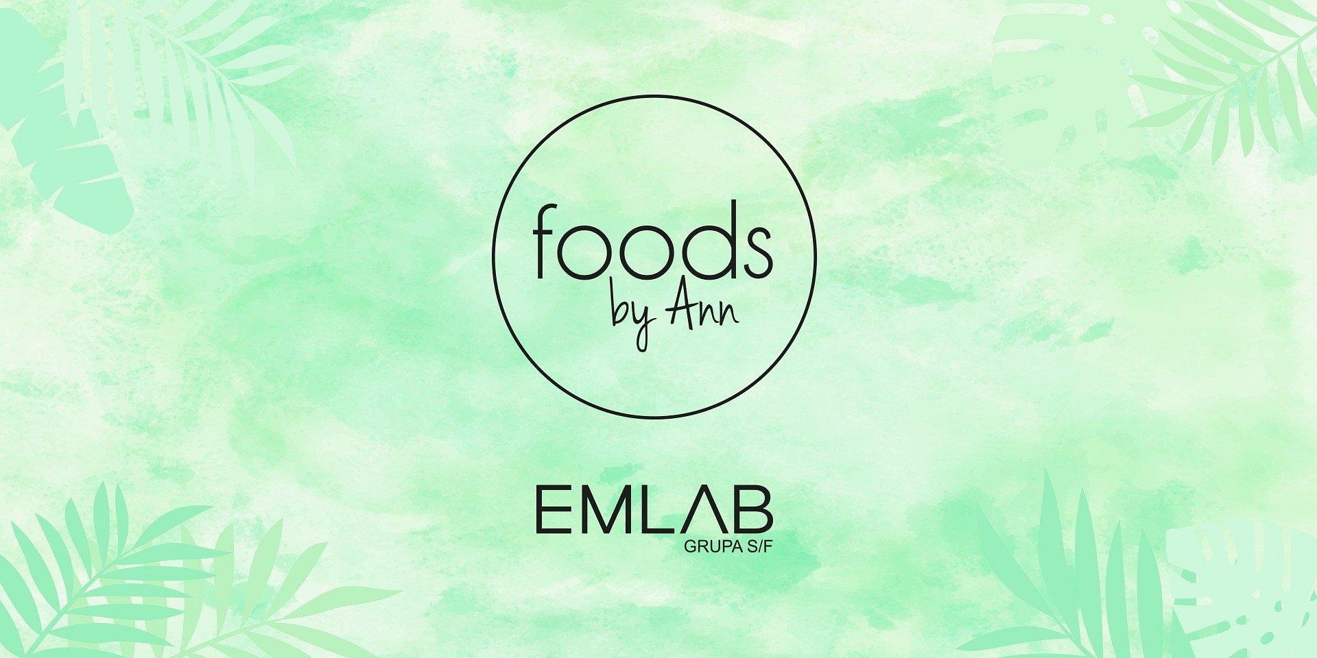 EMLAB (Grupa S/F) wygrywa przetarg na organizację trzecich urodzin marki Foods by Ann.