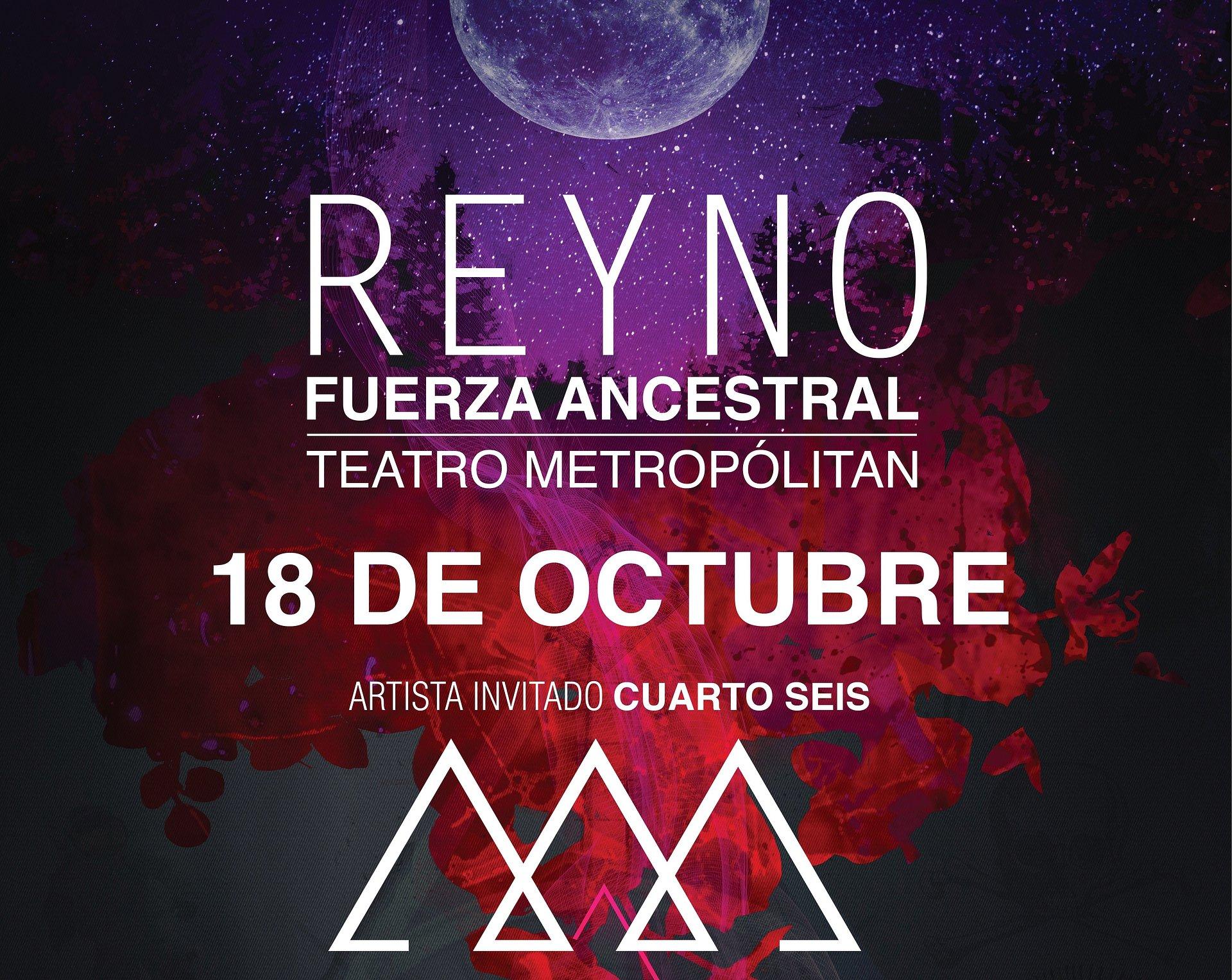 Cuarto Seis será la banda invitada por parte de Reyno en su concierto de la Ciudad de México