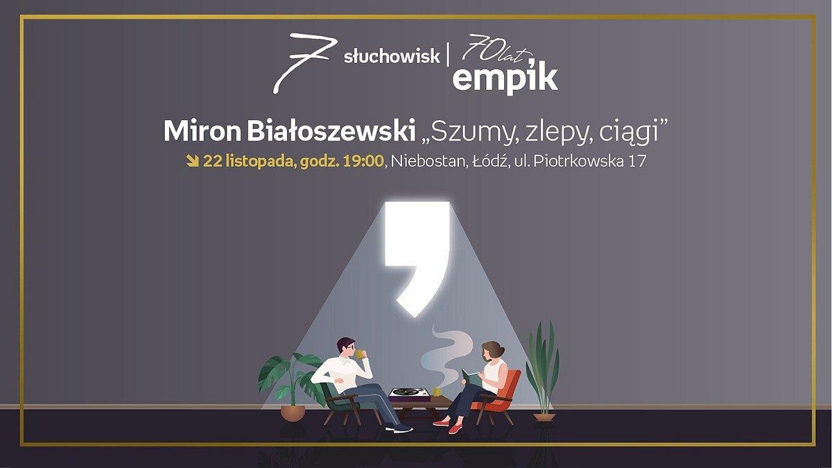 """""""Szumy, zlepy, ciągi"""" Mirona Białoszewskiego. Słuchowisko w łódzkim Niebostanie na 70-lecie Empiku"""