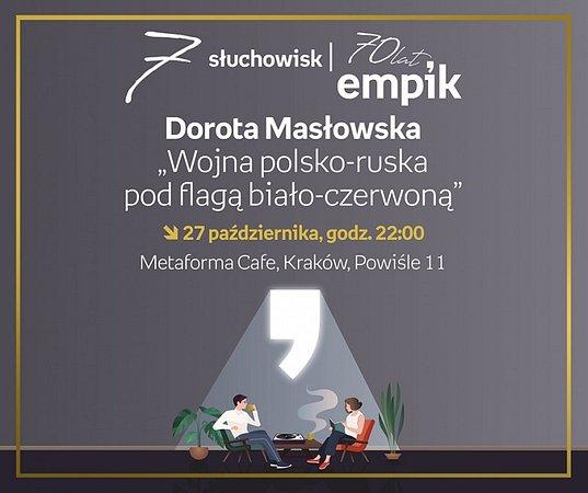 """""""Wojna polsko-ruska pod flagą biało-czerwoną"""" Doroty Masłowskiej – słuchowisko Metaforma Cafe"""
