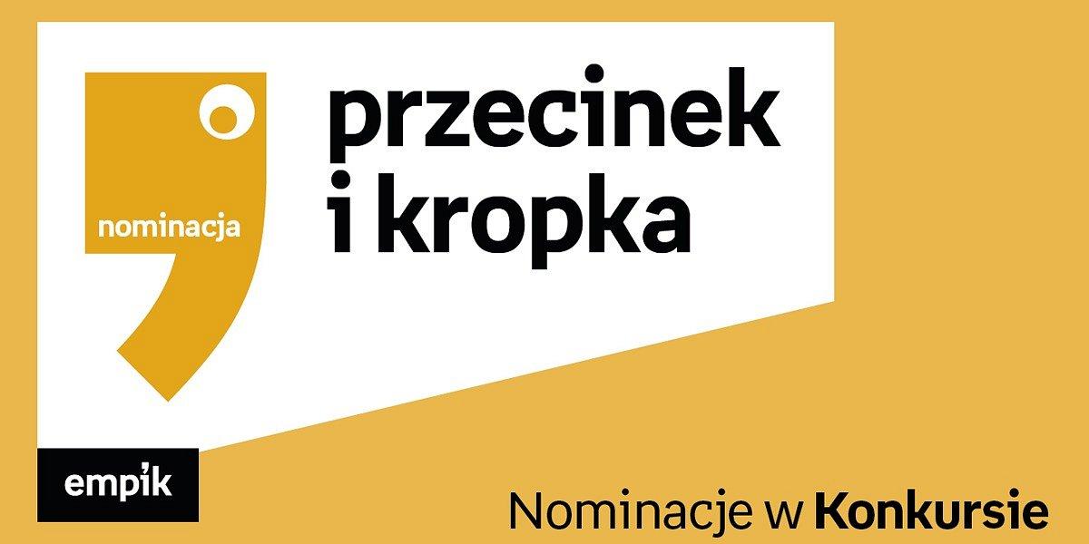 Znamy tytuły nominowane w Konkursie na Najlepszą Książkę Dziecięcą Przecinek i Kropka!