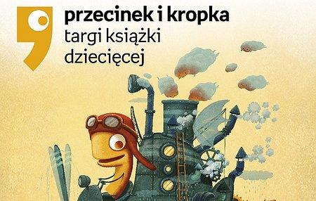 Znamy program 3. edycji Targów Książki Dziecięcej Przecinek i Kropka 2019