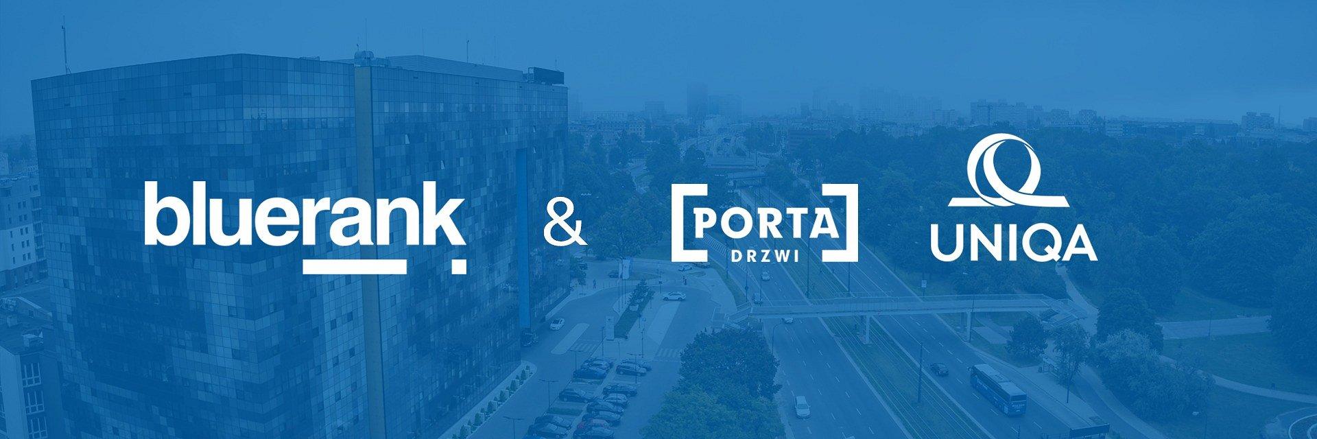 Kanały social media PORTA oraz UNIQA ze wsparciem Bluerank