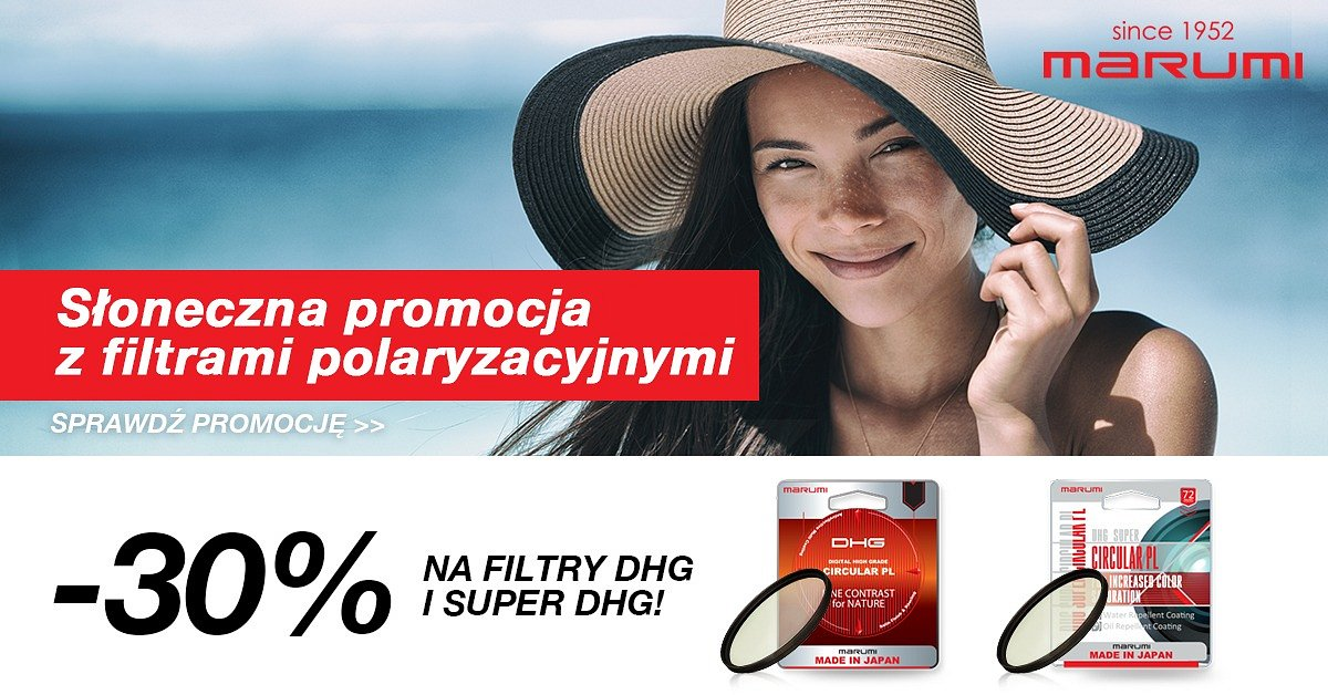 Słoneczna promocja z filtrami polaryzacyjnymi DHG i Super DHG