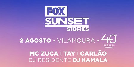 FOX SUNSET STORIES CELEBRAM O VERÃO NO ALGARVE