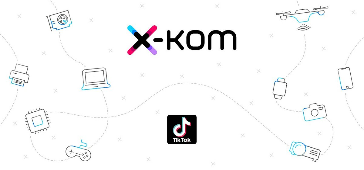 x-kom pokazuje, jak robić to na TikToku