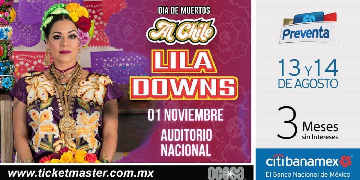 ¡¡Lila Downs llega con nuevo material al Auditorio Nacional!!