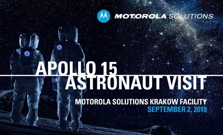ZAPROSZENIE DLA MEDIÓW Wizyta Astronauty Apollo 15 w krakowskim oddziale Motoroli Solutions - 2 września 2019