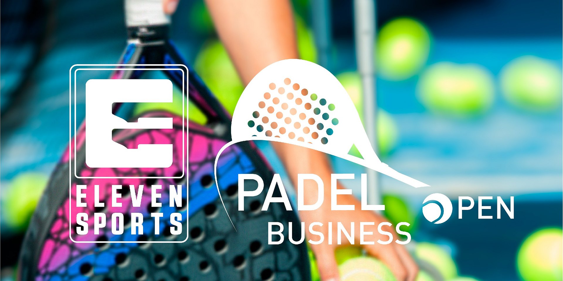 Eleven Sports dá naming ao Padel Business Open