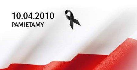 10 kwietnia 2010 – pamiętamy!