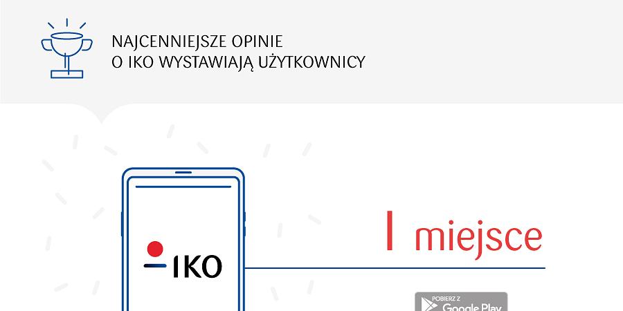 IKO - bankowość mobilna numer 1 w Polsce