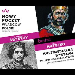 Świerzy kontra Matejko – multimedialna wystawa portretów władców polskich w Świdniku