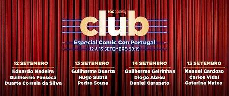 ATUALIZAÇÃO DO CARTAZ DO FOX COMEDY CLUB NA COMIC CON PORTUGAL